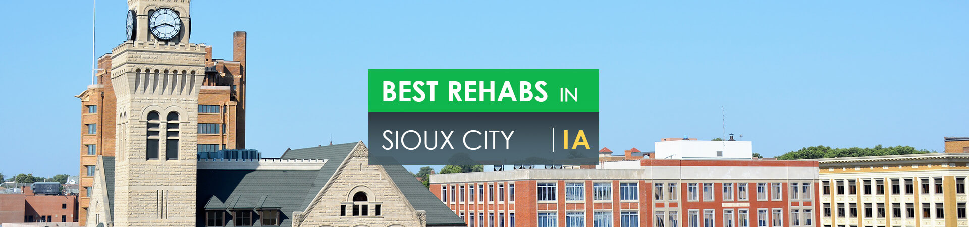 Best rehabs in Sioux City, IA