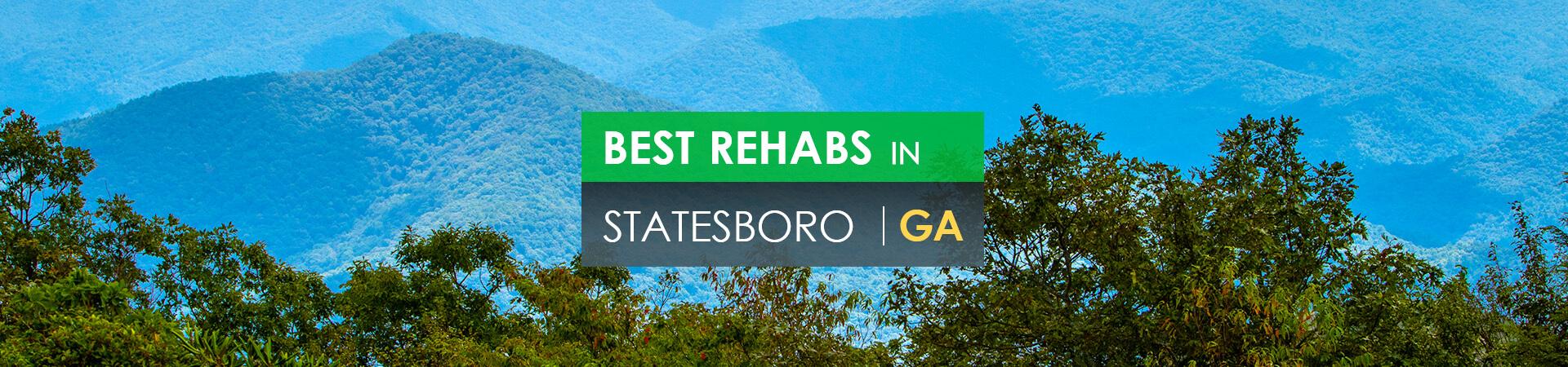 Best rehabs in Statesboro, GA