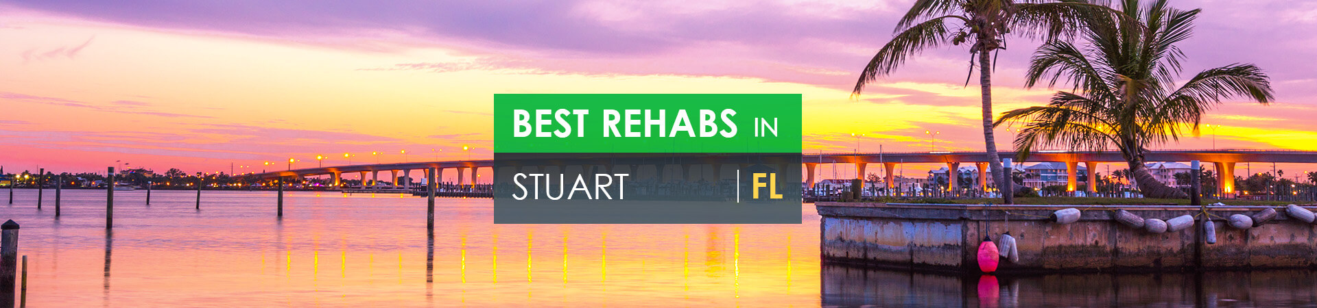 Best rehabs in Stuart, FL