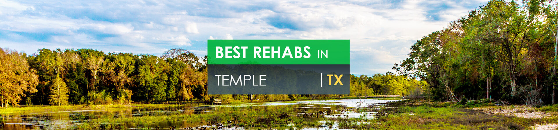 Best rehabs in Temple, TX