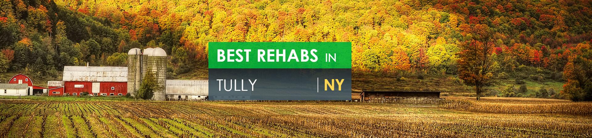 Best rehabs in Tully, NY