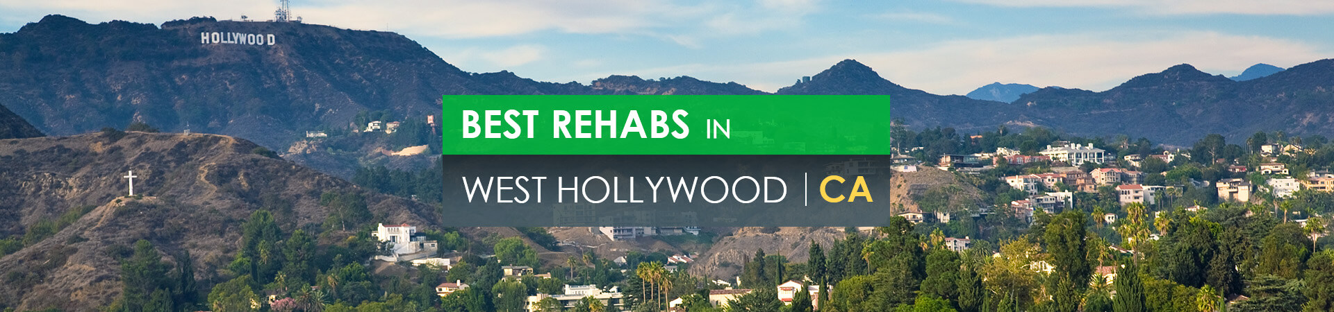 Best rehabs in West Hollywood, CA