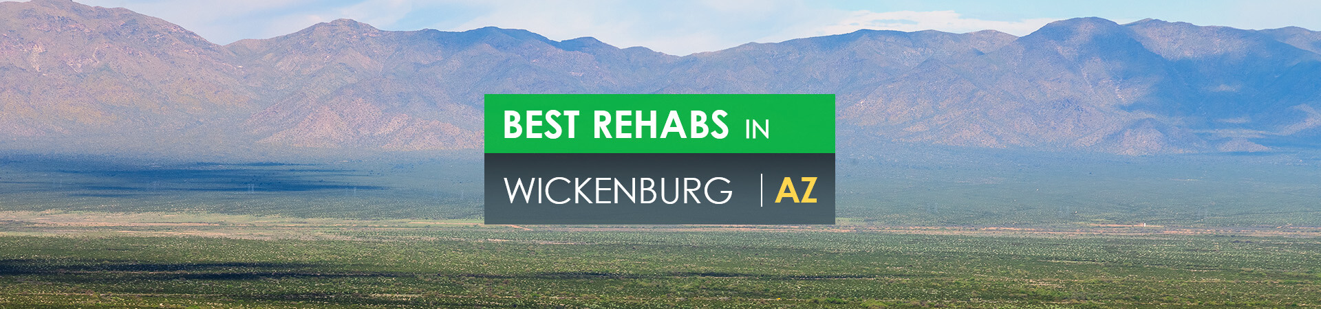 Best rehabs in Wickenburg, AZ