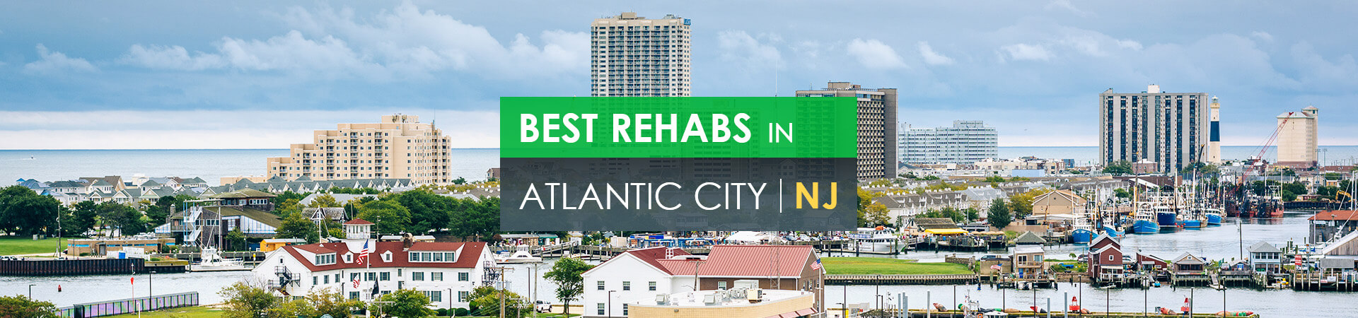 Best rehabs in Atlantic City, NJ