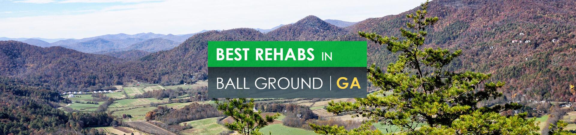 Best rehabs in Ball Ground, GA
