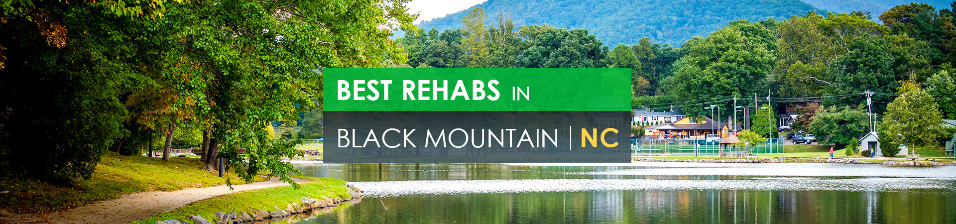 Best rehabs in Black Mountain, NC