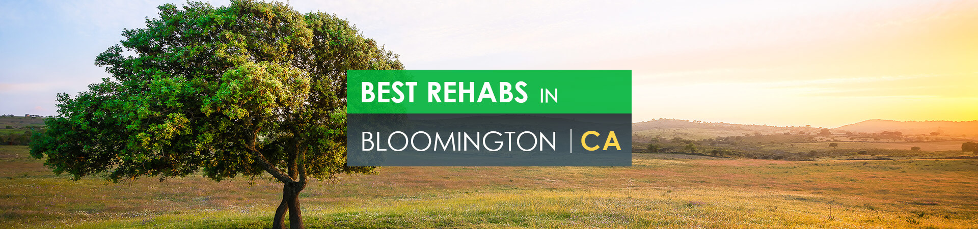 Best rehabs in Bloomington, CA