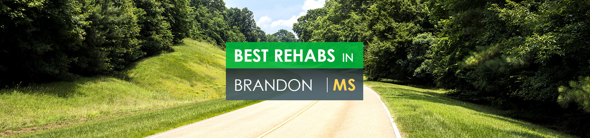 Best rehabs in Brandon, MS