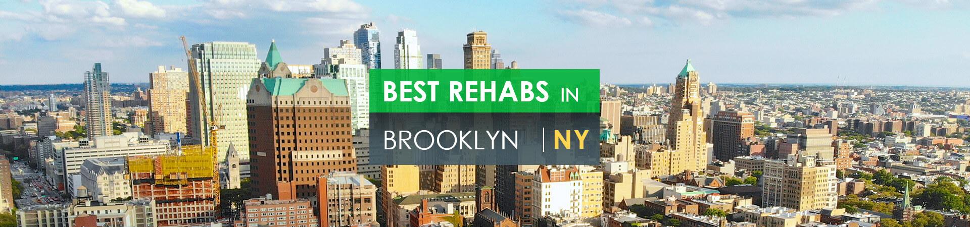 Best rehabs in Brooklyn, NY
