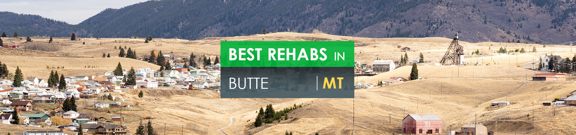 Best rehabs in Butte, MT
