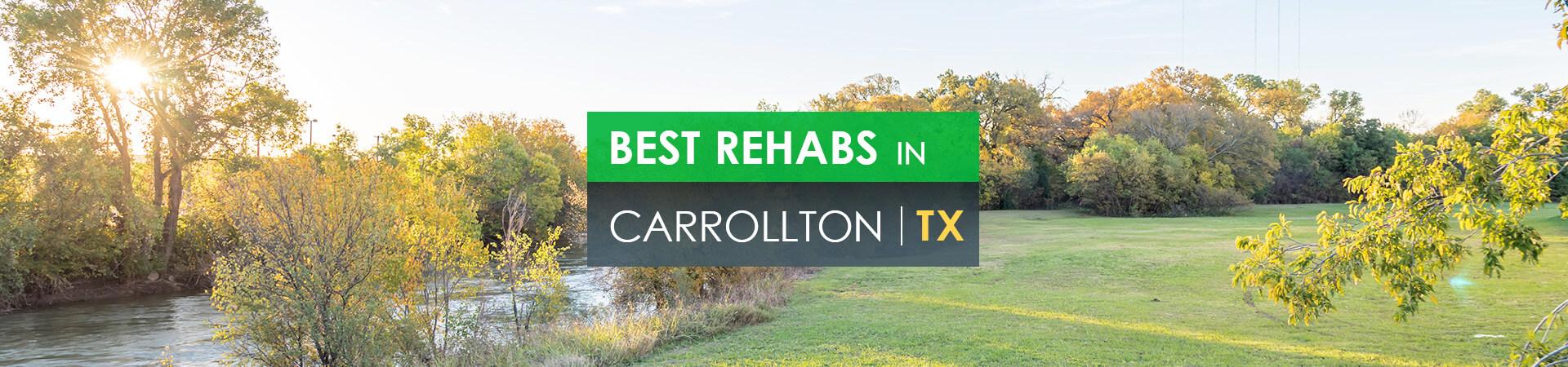 Best rehabs in Carrollton, TX