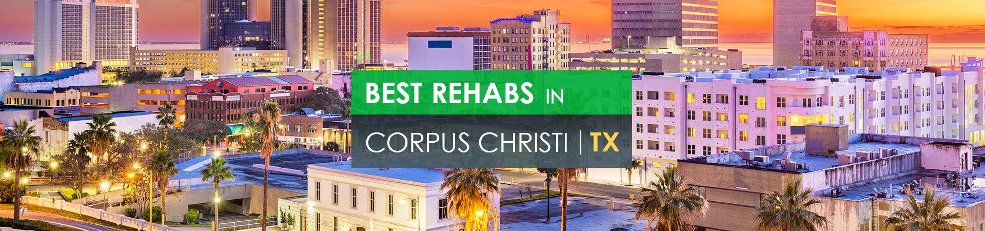 Best rehabs in Corpus Christi, TX