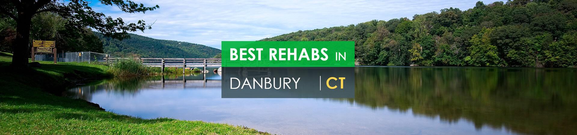 Best rehabs in Danbury, CT