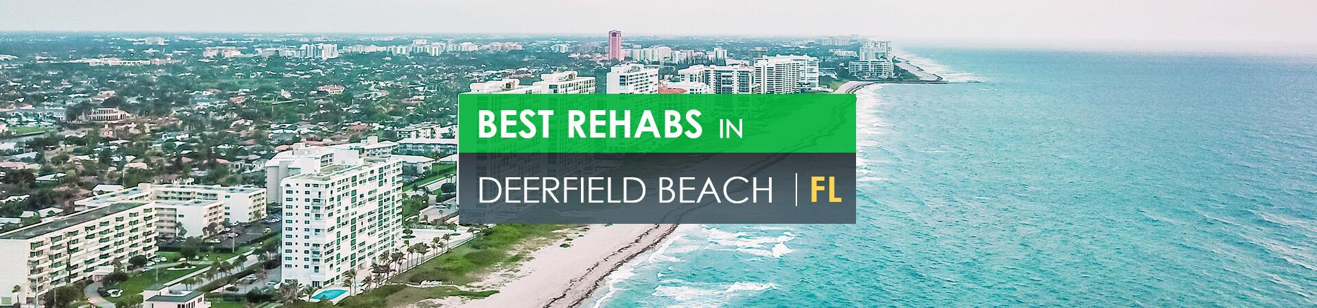 Best rehabs in Deerfield Beach, Fl