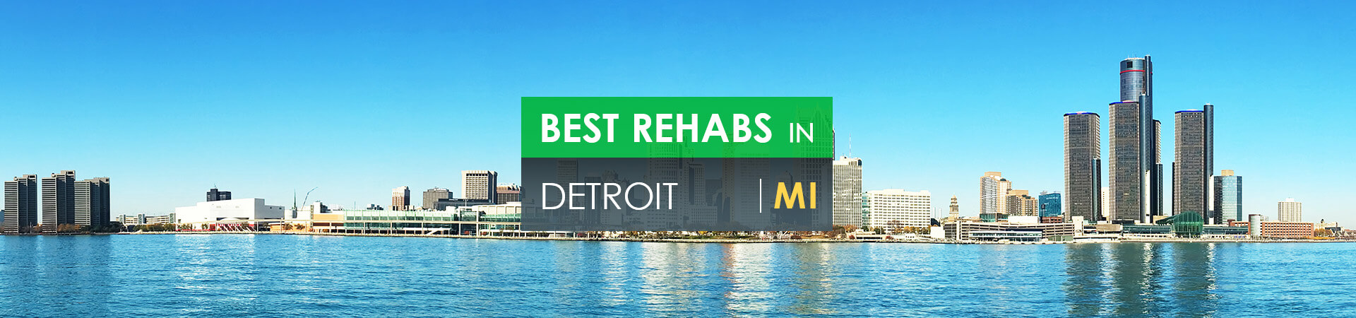 Best rehabs in Detroit, MI