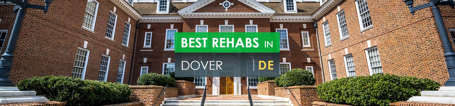 Best rehabs in Dover, DE