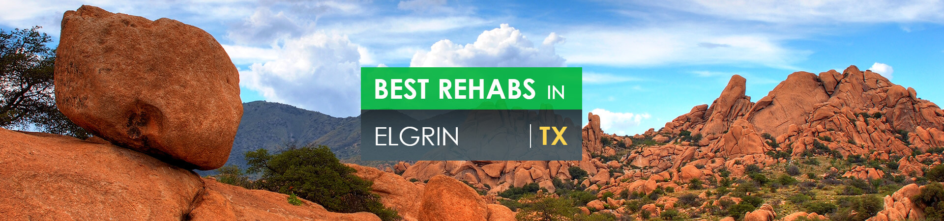 Best rehabs in Elgrin, TX