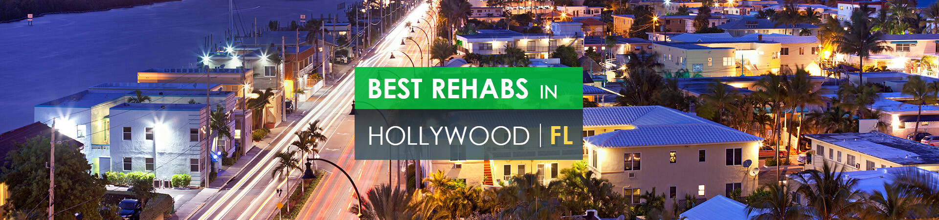 Best rehabs in Hollywood, FL