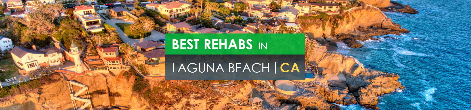 Best rehabs in Laguna Beach, CA