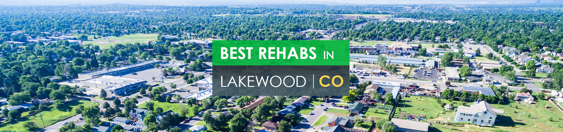Best rehabs in Lakewood, CO