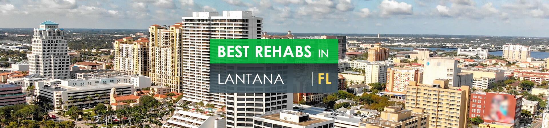Best rehabs in Lantana, FL