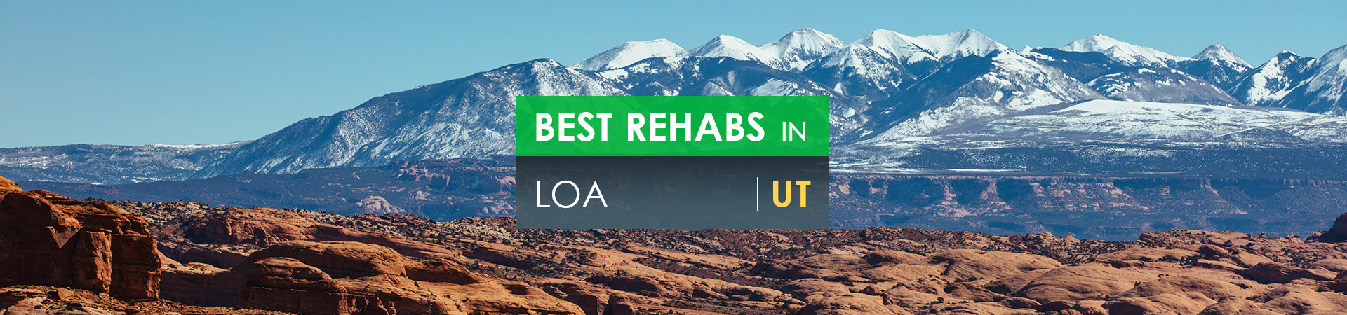 Best rehabs in Loa, UT