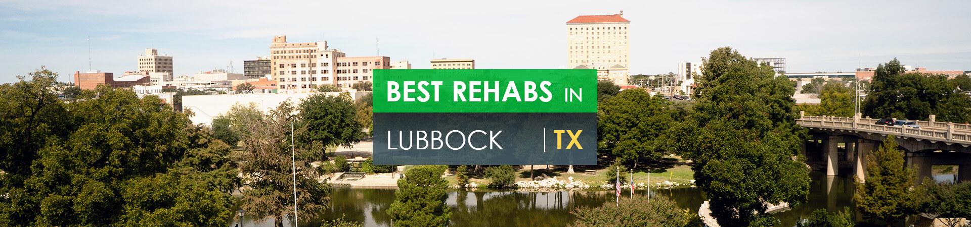 Best rehabs in Lubbock, TX