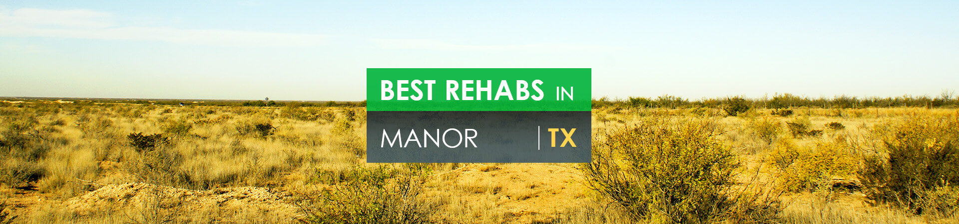 Best rehabs in Manor, TX