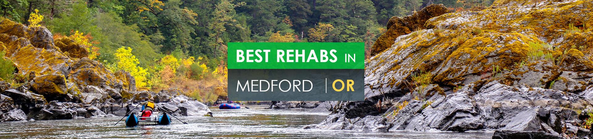 Best rehabs in Medford, OR