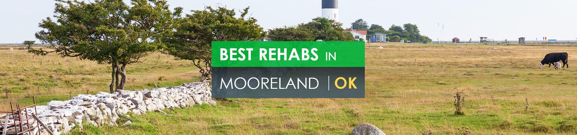 Best rehabs in Mooreland, OK