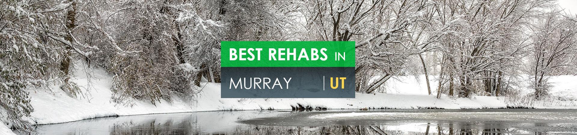 Best rehabs in Murray, UT