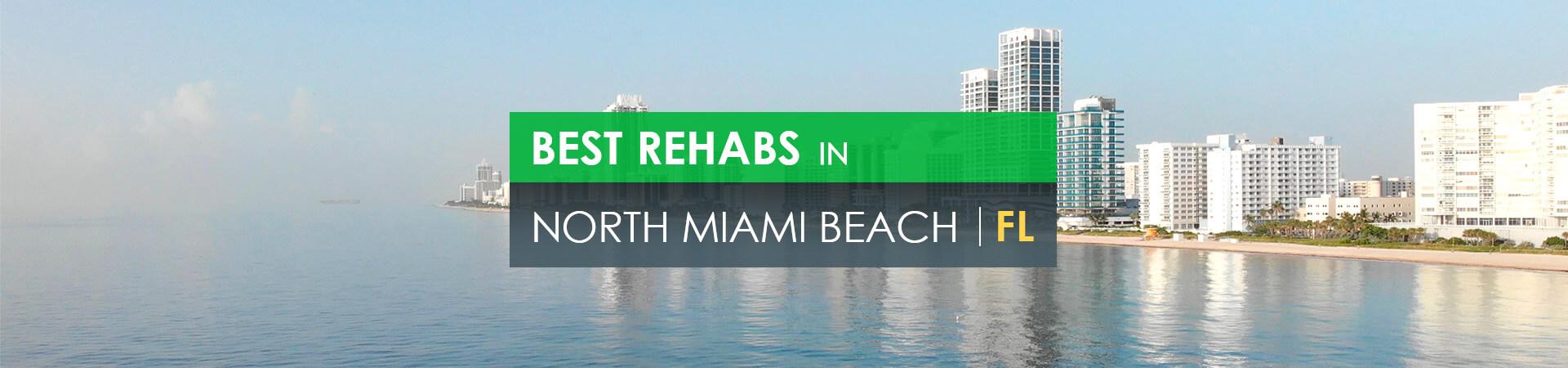 Best rehabs in North Miami Beach, FL