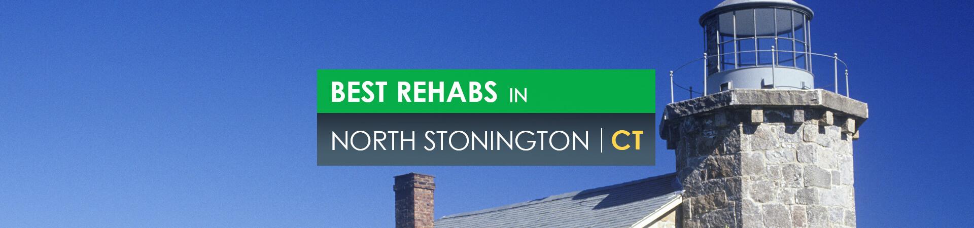 Best rehabs in North Stonington, CT