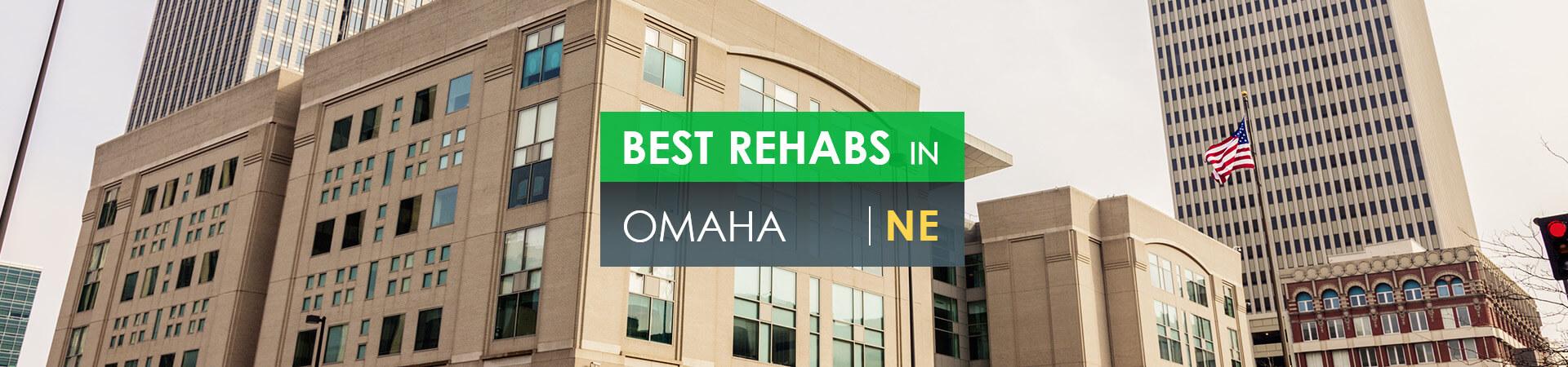 Best rehabs in Omaha, NE