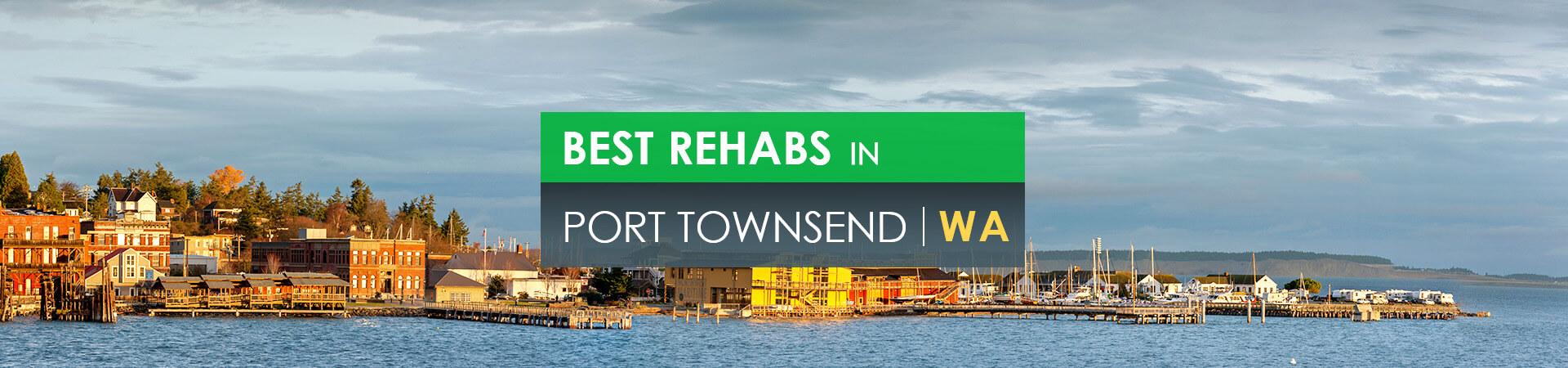 Best rehabs in Port Townsend, WA
