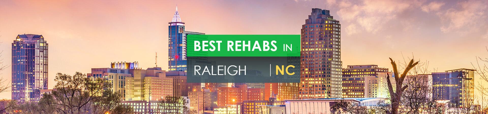 Best rehabs in Raleigh, NC