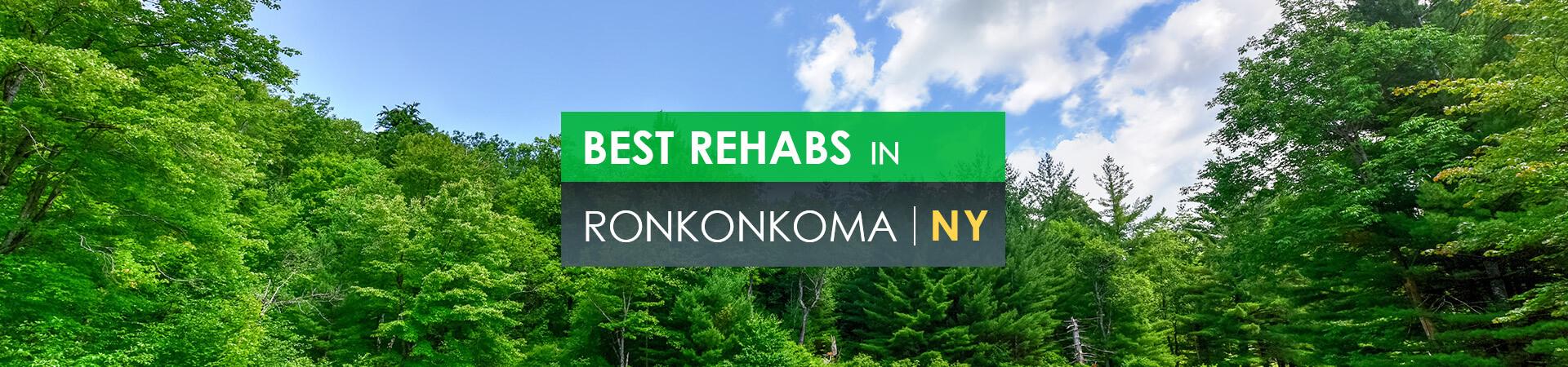 Best rehabs in Ronkonkoma, NY