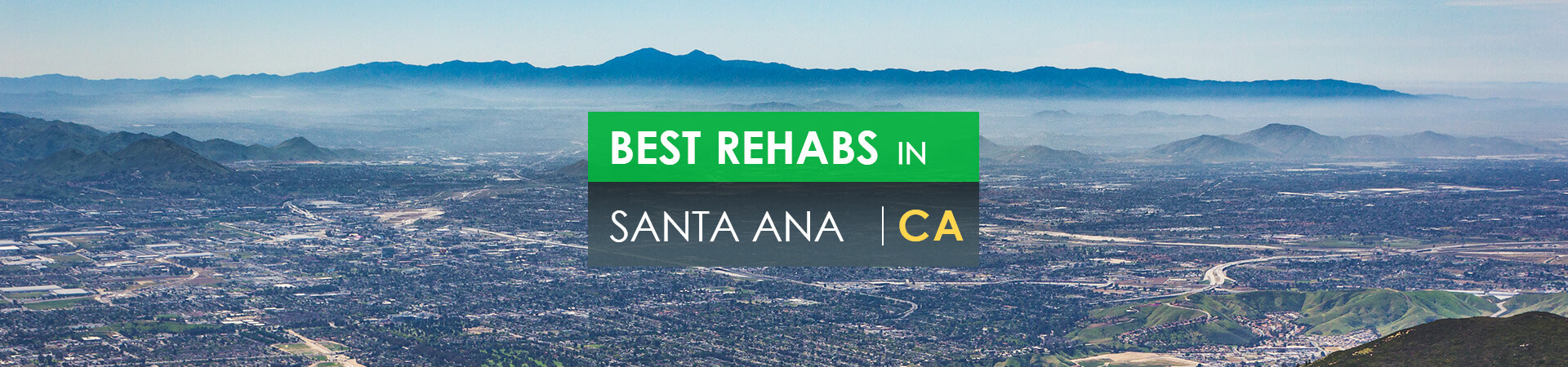 Best rehabs in Santa Ana, CA