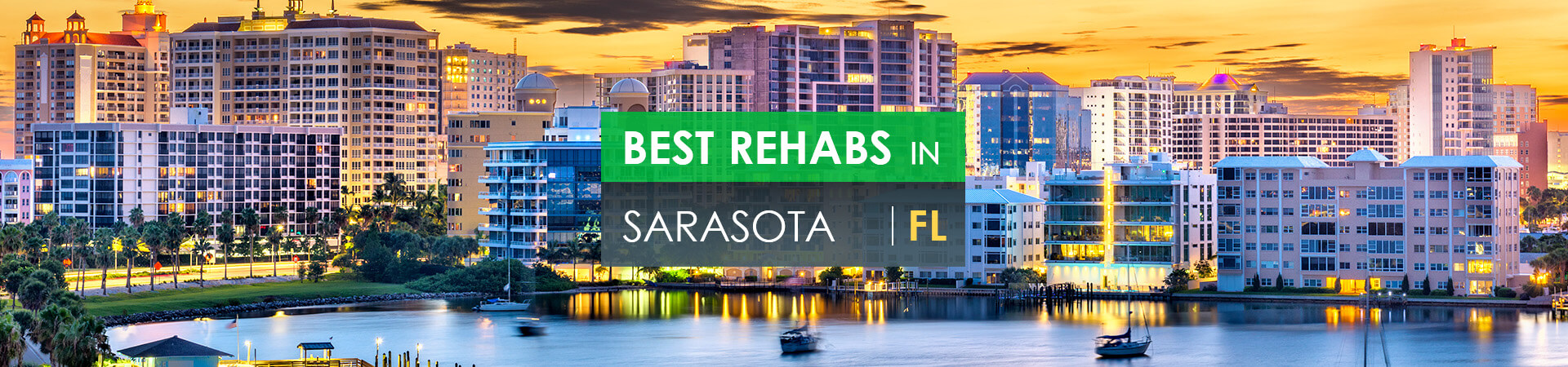 Best rehabs in Sarasota, FL