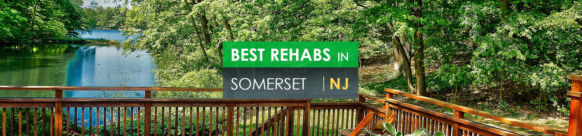 Best rehabs in Somerset, NJ