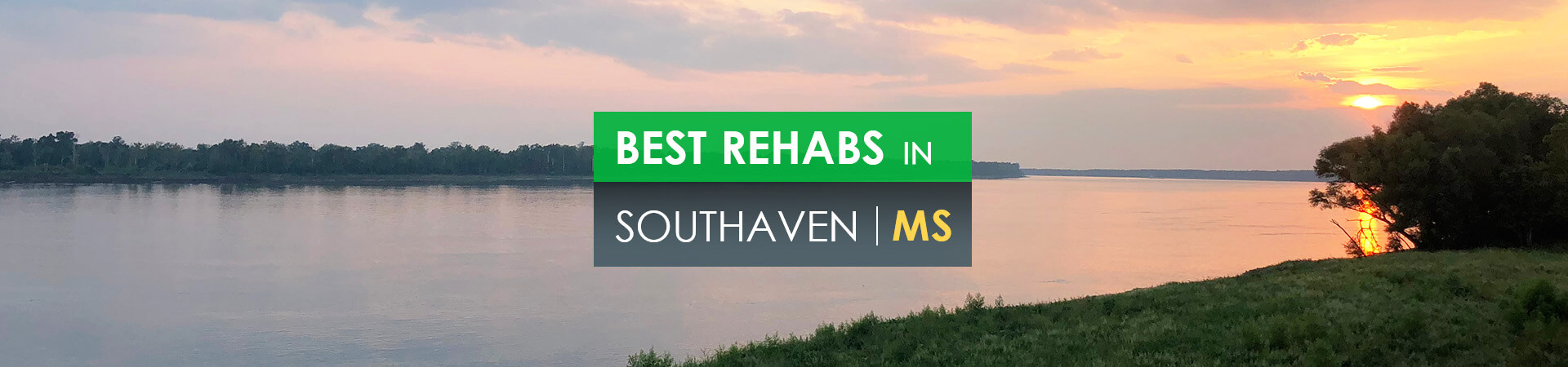 Best rehabs in Southaven, MS