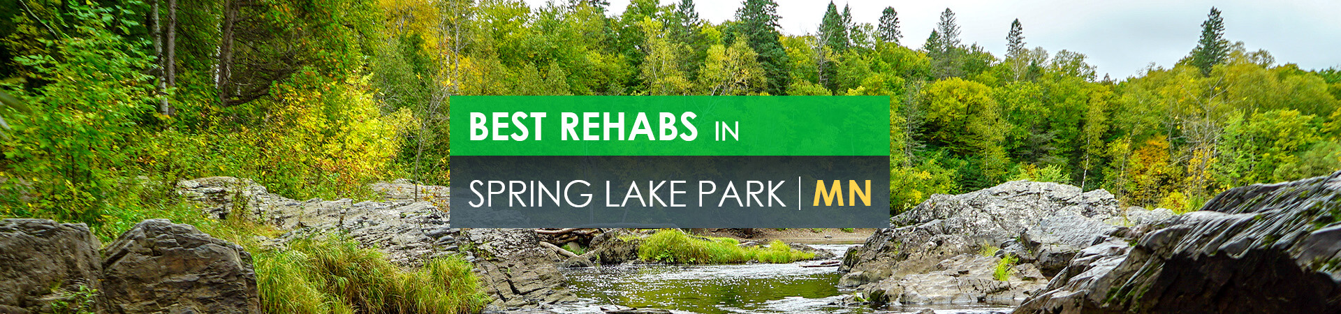 Best rehabs in Spring Lake Park, MN