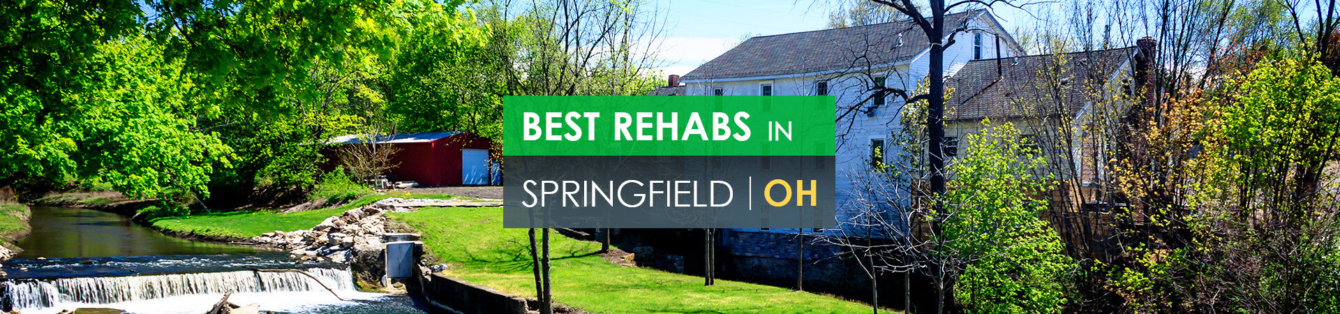 Best rehabs in Springfield, OH