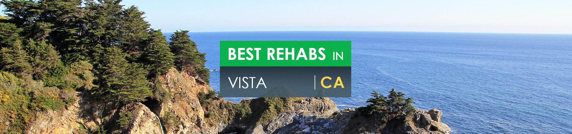 Best rehabs in Vista, CA
