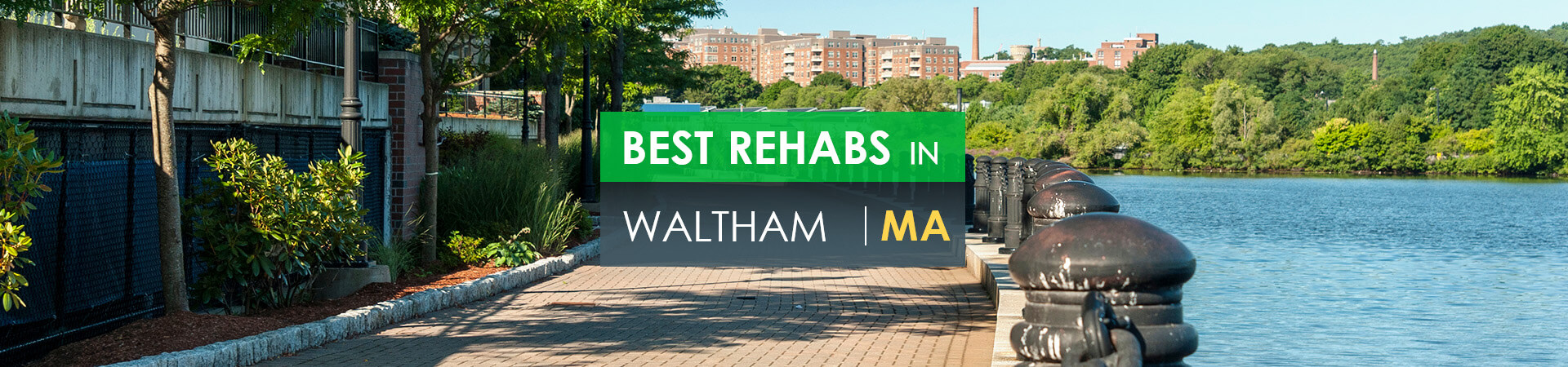 Best rehabs in Waltham, MA