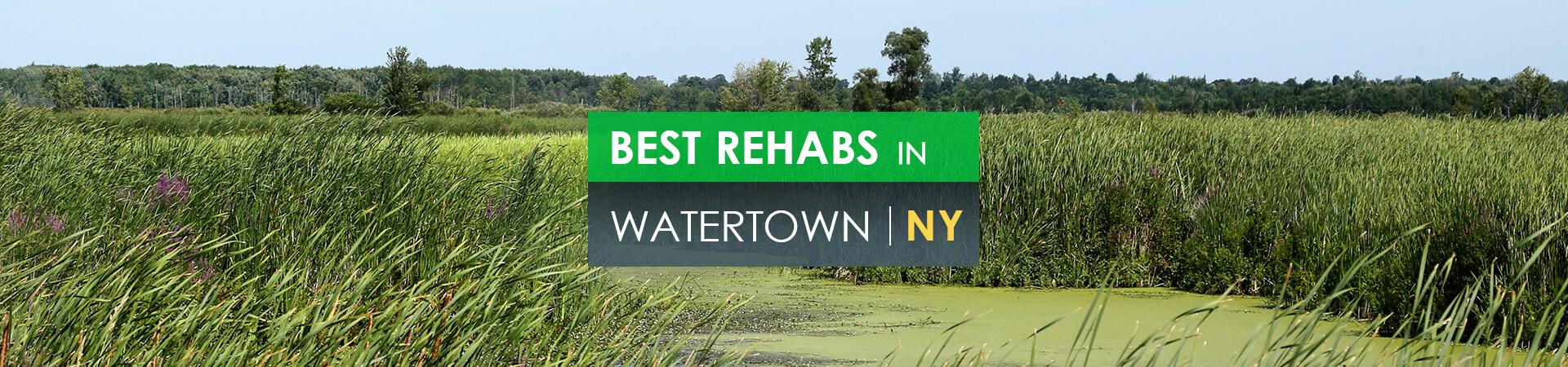 Best rehabs in Watertown, NY