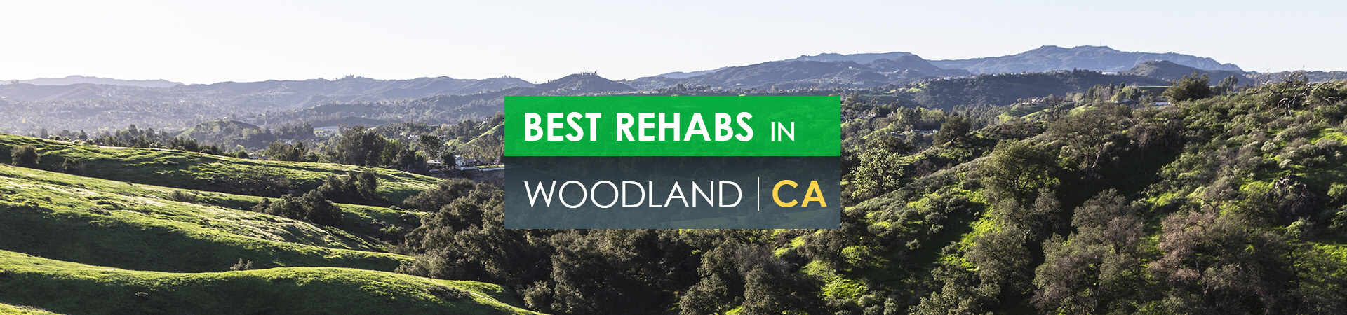 Best rehabs in Woodland, CA