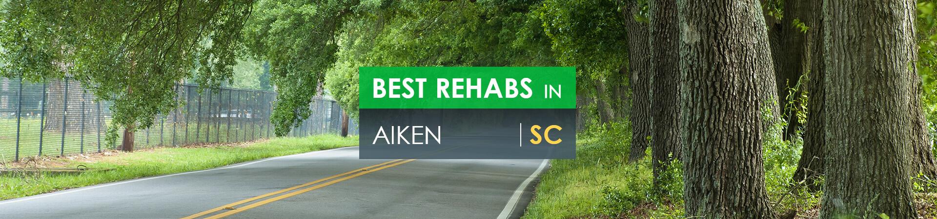 Best rehabs in Aiken, SC