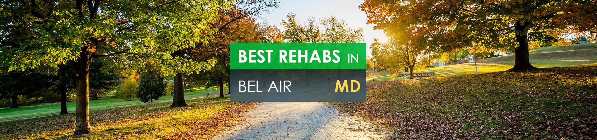 Best rehabs in Bel Air, MD