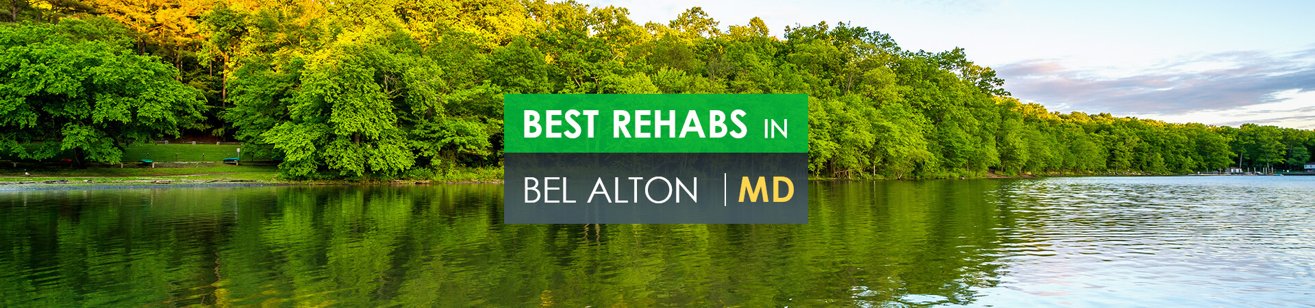 Best rehabs in Bel Alton, MD